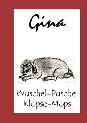Gina - Die Geschichten Eines Hundes
