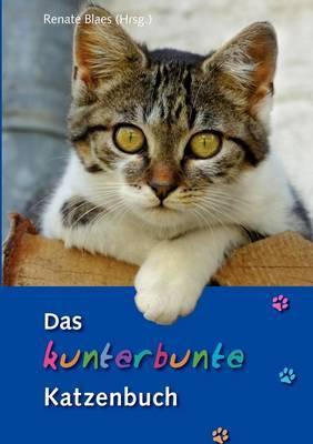Das Kunterbunte Katzenbuch