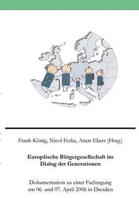 Europ Ische B Rgergesellschaft Im Dialog Der Generationen