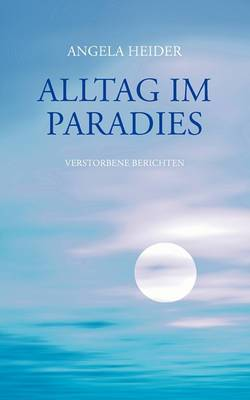 Alltag Im Paradies