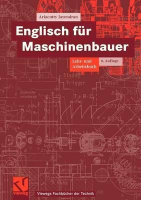 Englisch Fur Maschinenbauer: Lehr- Und Arbeitsbuch