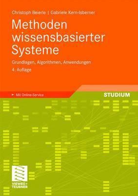 Methoden Wissensbasierter Systeme: Grundlagen, Algorithmen, Anwendungen
