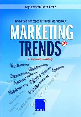 Marketing-Trends: Innovative Konzepte Fur Ihren Markterfolg
