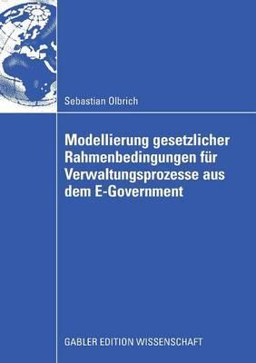 Modellierung Gesetzlicher Rahmenbedingungen Fur Verwaltungsprozesse Aus Dem E-Government