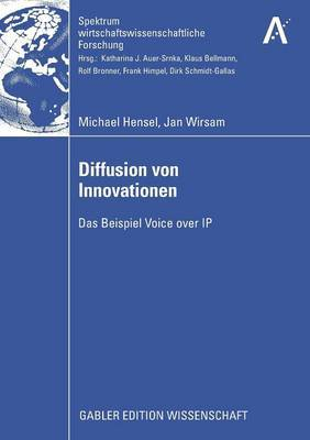 Diffusion Von Innovationen: Das Beispiel Voice Over IP