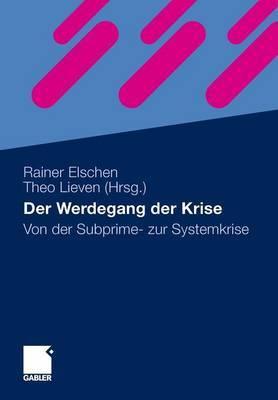Der Werdegang Der Krise: Von Der Subprime- Zur Systemkrise