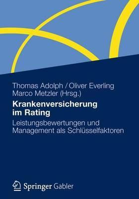 Krankenversicherung Im Rating: Leistungsbewertungen Und Management ALS Schlusselfaktoren
