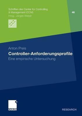 Controller-Anforderungsprofile: Eine Empirische Untersuchung