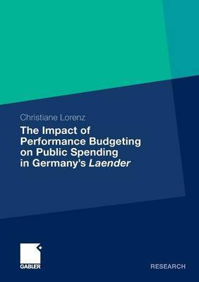 The Impact of Performance Budgeting on Public Spending in Germany's Laender