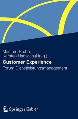 Customer Experience: Forum Dienstleistungsmanagement