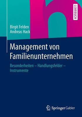Management Von Familienunternehmen: Besonderheiten Handlungsfelder Instrumente