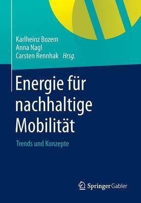 Energie Fur Nachhaltige Mobilitat: Trends Und Konzepte