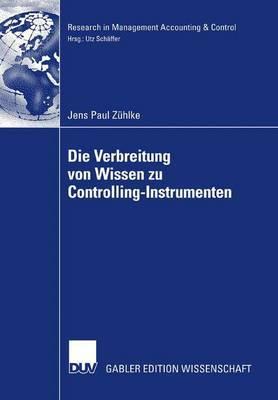 Die Verbreitung Von Wissen Zu Controlling-Instrumenten: Eine Analyse Der Veroffentlichungstatigkeit in Deutsch- Und Englischsprachigen Fachzeitschriften