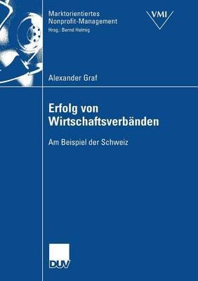 Erfolg Von Wirtschaftsverbanden: Am Beispiel Der Schweiz