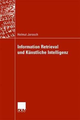Information Retrieval Und Kunstliche Intelligenz