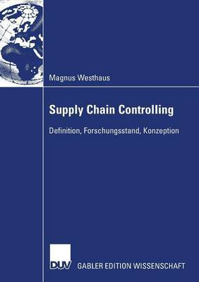 Supply Chain Controlling: Definition, Forschungsstand, Konzeption