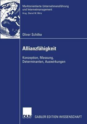 Allianzfahigkeit: Konzeption, Messung, Determinanten, Auswirkungen