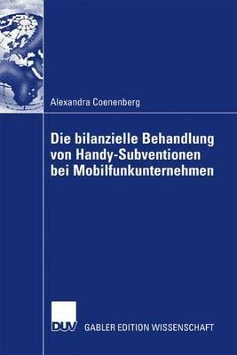 Die Bilanzielle Behandlung Von Handy-Subventionen Bei Mobilfunkunternehmen