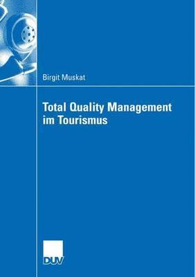 Total Quality Management Im Tourismus