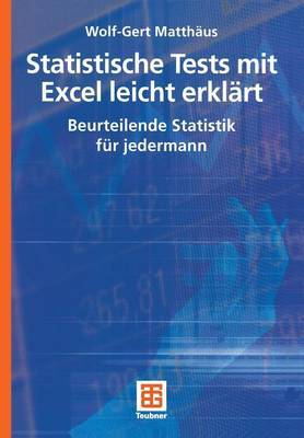 Statistische Tests Mit Excel Leicht Erklart: Beurteilende Statistik Fur Jedermann