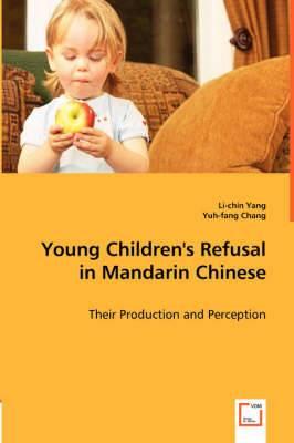 Young Children's Refusal in Mandarin Chinese