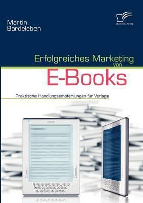 Erfolgreiches Marketing Von E-Books
