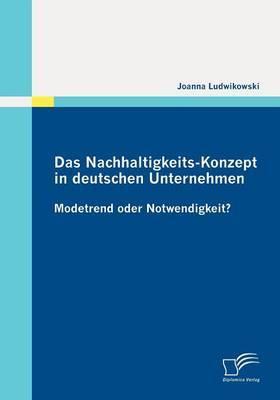 Das Nachhaltigkeits-Konzept in Deutschen Unternehmen