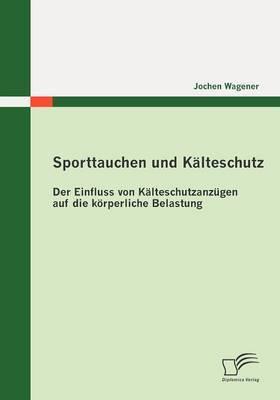 Sporttauchen Und K Lteschutz: Der Einfluss Von K Lteschutzanz Gen Auf Die K Rperliche Belastung