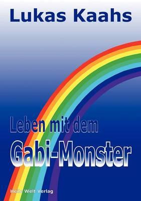 Leben Mit Dem Gabi-Monster