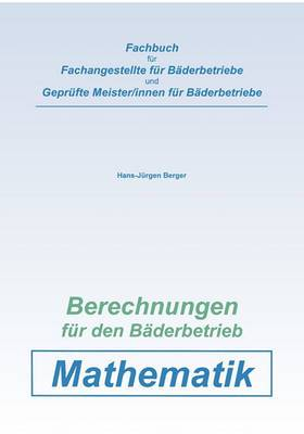 Berechnungen Fur Den Baderbetrieb. Mathematik