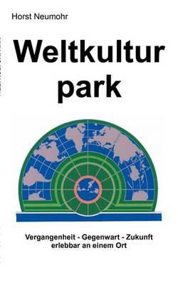 Weltkulturpark