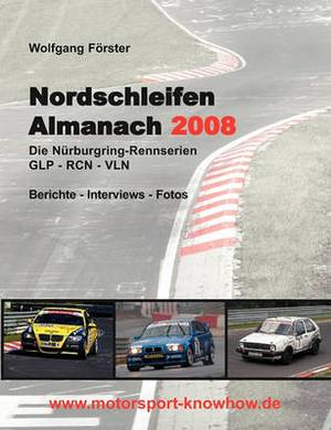 Nordschleifen Almanach 2008