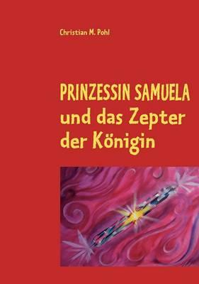 Prinzessin Samuela Und Das Zepter Der Konigin