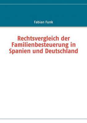 Rechtsvergleich Der Familienbesteuerung in Spanien Und Deutschland