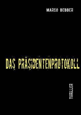 Das Prasidentenprotokoll