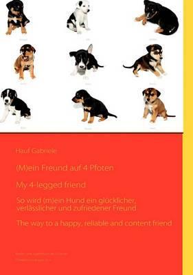 (M)Ein Freund Auf 4 Pfoten / My 4-Legged Friend