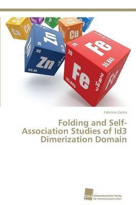 Folding and Self-Association Studies of Id3 Dimerization Domain