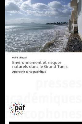 Environnement Et Risques Naturels Dans Le Grand Tunis