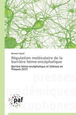 Regulation Moleculaire de la Barriere Hemo-Encephalique