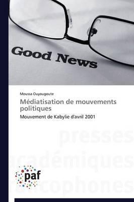 Mediatisation de Mouvements Politiques