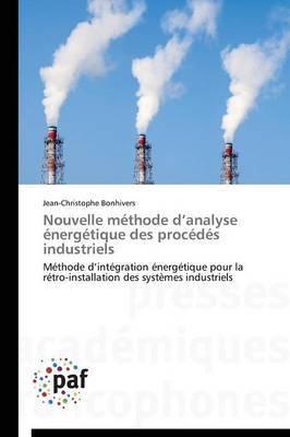 Nouvelle Methode D Analyse Energetique Des Procedes Industriels