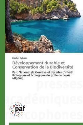 Developpement Durable Et Conservation de la Biodiversite