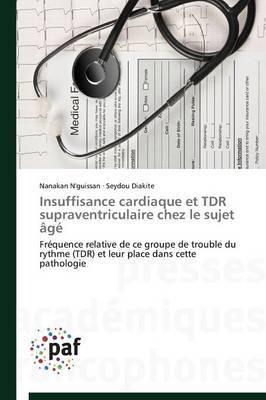 Insuffisance Cardiaque Et Tdr Supraventriculaire Chez Le Sujet  g