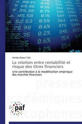 La Relation Entre Rentabilite Et Risque Des Titres Financiers