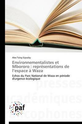 Environnementalistes Et Mbororo: Representations de L Espace a Waza