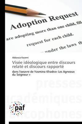 Visee Ideologique Entre Discours Relate Et Discours Rapporte
