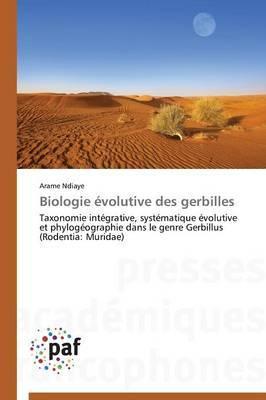 Biologie Evolutive Des Gerbilles