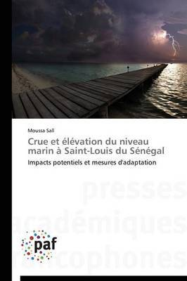 Crue Et Elevation Du Niveau Marin a Saint-Louis Du Senegal