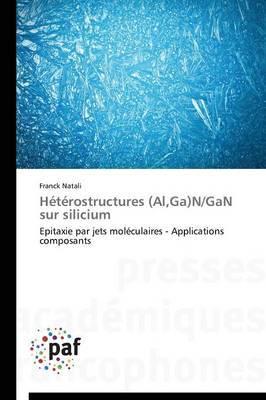 Heterostructures (Al, Ga)N/Gan Sur Silicium