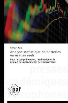 Analyse Statistique de Batteries En Usages Reels